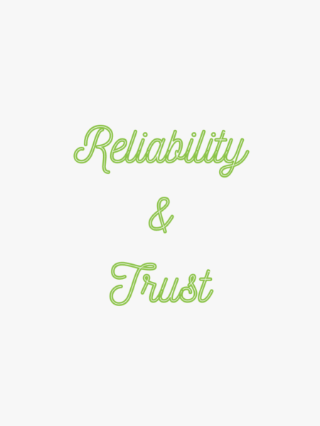 Reliability and trust